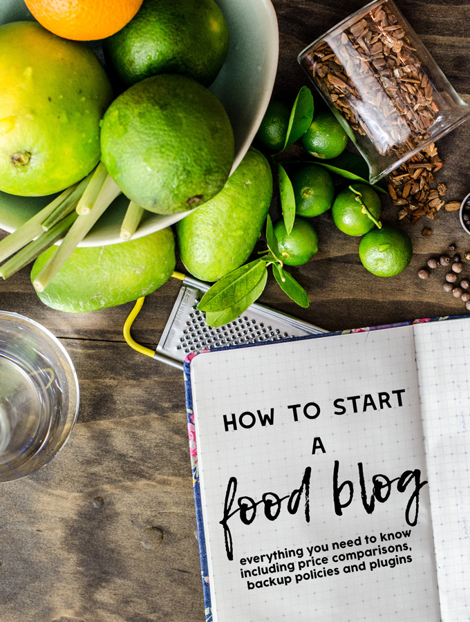How to Start a Food Blog: Extended Edition